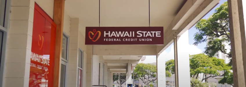 Hawaii State Federal Credit Union Branch Transformation